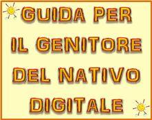 Guida per il genitore del nativo digitale